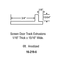 Screen door track extrusions 1/16 inch thick x 15/16 inch wide length 6ft. Finish anodized......see more  sc 1 st  Window door parts & Window door parts - Screen Door Extrusions