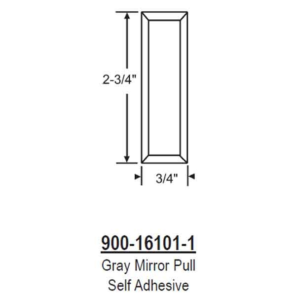 Gray Mirror Pull Self Adhesive 900-16101-1 1